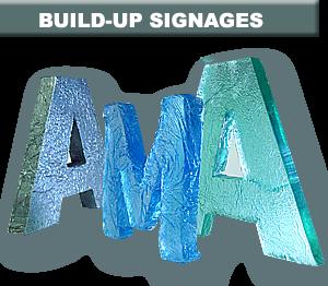 BUILD-UP SIGNAGES